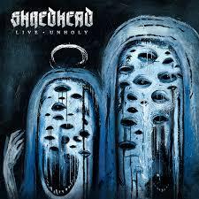 Shredhead Live Unholy