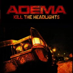 - Kill the headlights