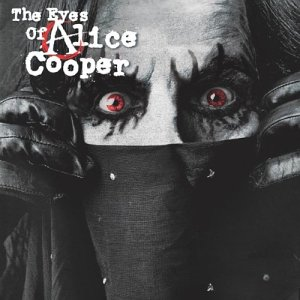 - The Eyes of Alice Cooper