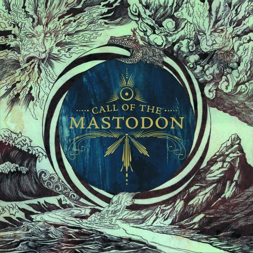 - Call of the Mastodon