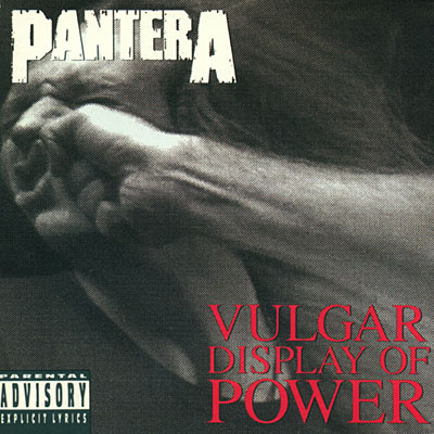  - Vulgar Display of Power